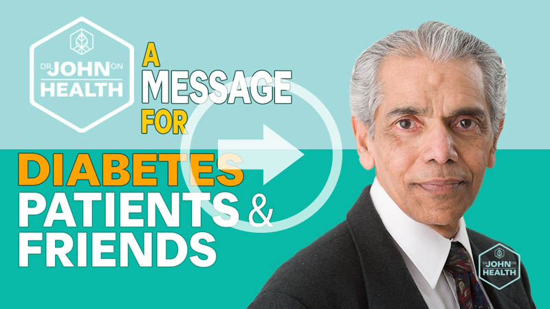 A message for Diabetes Patients & Friends